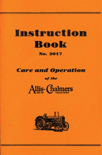 Inst. book #2017-Care/Op. of the Allis-Chalmers 20-35