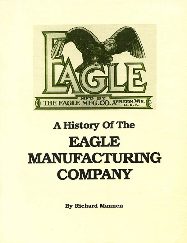 A HISTORY OF THE EAGLE MANUFACTURING COMPANY E-BOOK
