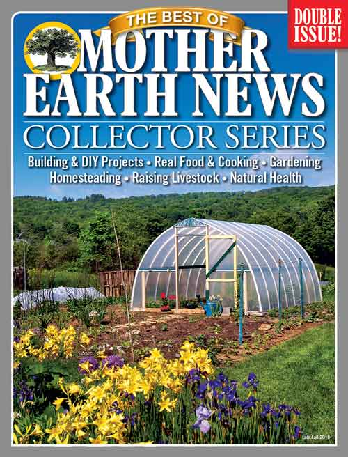 THE BEST OF MOTHER EARTH NEWS COLLECTOR SERIES - LATE FALL 2016