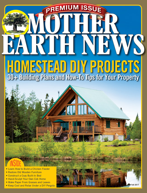 MOTHER EARTH NEWS PREMIUM: HOMESTEAD DIY PROJECTS, 2ND EDITION