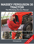 MASSEY FERGUSON 35 TRACTOR: THE WORKSHOP SERVICE MANUAL