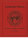 FAIRBANKS MORSE: 100 YEARS OF ENGINE TECHNOLOGY 1893-1993