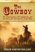 THE COWBOY: CHARACTERISTICS, EQUIPMENT, DEVELOPING THE WEST