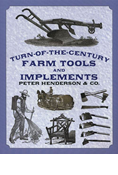 TURN-OF-THE-CENTURY FARM TOOLS