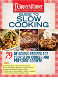 CAPPER'S FARMER GUIDE TO SLOW COOKING