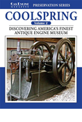 COOLSPRING VOLUME 2: DISCOVERING AMERICA'S FINEST ANTIQUE ENGINE MUSEUM