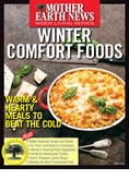 MOTHER EARTH NEWS Winter Comfort Food Wiser Living Series