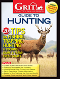 GRIT COUNTRY SKILLS SERIES GUIDE TO HUNTING