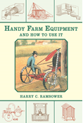 HANDY FARM EQUIPMENT AND HOW TO USE IT